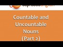 51 Countable and Uncountable Nouns (Part 2): Learn English Grammar