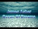 James Asher - Ocean Of Dreams