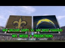 NEW ORLEANS SAINTS VS. SAN DIEGO CHARGERS PREDICTIONS NFL WEEK 4 FULL GAME