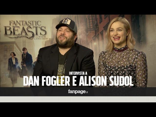 """""""Animali Fantastici"""", Alison Sudol e Dan Fogler """"Serve una magia per dimenticare il risultato delle"""