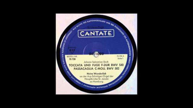 Bach, Toccata Und Fuge F Dur BWV540, Heinz Wunderlich, Organ