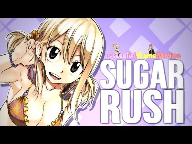 {CFS} Sugar Rush! || NaLu ♡ Full MEP [Dedication to Co-Leaders]