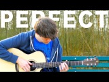 Perfect - Ed Sheeran - Fingerstyle Guitar Cover