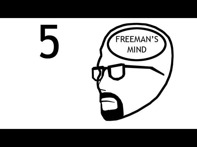 Freeman's Mind: Episode 5