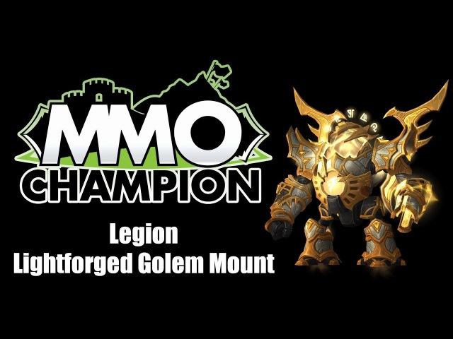 Patch 7.3 - Lightforged Golem Mount