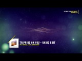 Pat Farrell ft. Adam Hardy - Tripping On You - Radio Edit