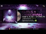 GMS &amp Deedrah - Chop &amp Flow