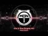 Metodi Hristov - Kind Of Blue (Original Mix)