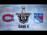 2017 STANLEY CUP PLAYOFFS 100th FIRST ROUND GAME 6 EAST MTL VS NYR. 04.22.2017. (NBCSN) !