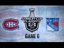 2017 STANLEY CUP PLAYOFFS 100th FIRST ROUND GAME 6 EAST MTL VS NYR. 04.22.2017. NBCSN !