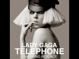 Lady Gaga feat. Beyonce - Telephone - (andc18 version)