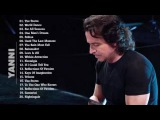 the best of Yanni - Relaxing music