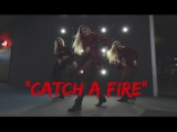 CATCH A FIRE | CHOREOGRAPHY BY NATALIE LYNX