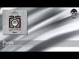 Push - Universal Nation - Gai Barone Remix (Bonzai Progressive)