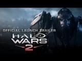 Halo Wars 2 (Launch Trailer)