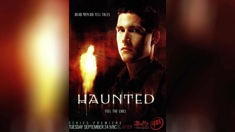 Говорящий с призраками (2002) | Haunted