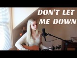 Don't Let Me Down - The Chainsmokers (Holly Henry Cover)