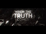Manafest - When The Truth Comes Out (Official Lyric Video)