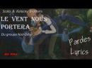Le Vent Nous Portera - Scala Kolacny Brothers-Video music Lyrics