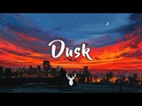 Dusk Chillstep Mix