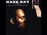 Hank Ray - Six More Miles To The Graveyard