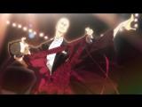 Сквозь бальный зал || Ballroom e Youkoso TV anime PV 5