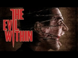 The Evil Within \\ Начало кошмара \\ Кошмарное прохождение \\ The beginning of a nightmare \\