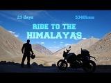 Ride to the Himalayas Leh Ladakh to Bangalore 23 days-5340kms