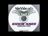 12 Klubbheads   Kickin' Hard DJ Disco's Hard Kickin' Disco Mix