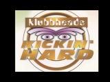 12 Klubbheads   Kickin Hard BASE STRESS NEW SG MIX