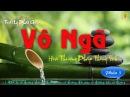 Vô Ngã (Phần 5), Hòa Thượng Pháp Thông dịch
