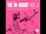 Various Artists - The In-Kraut Vol. 3 Hip Shaking Grooves Made In Germany 1967-1974 (Marina Reco...