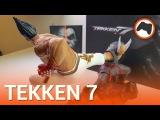 Unboxing Tekken 7 Collectors Edition - Che spettacolo!