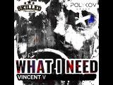 Анимация обложки. Vincent Vega What i need
