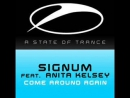 Signum Feat. Anita Kelsey - Come Around Again (Original Mix). [Trance-Epocha]