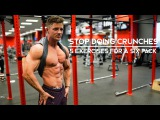 STOP DOING CRUNCHES  5 Exercises For A Six Pack  Ep. 06