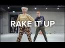 Rake It Up Yo Gotti Mike WiLL Made It ft Nicki Minaj Rikimaru Chikada Choreography