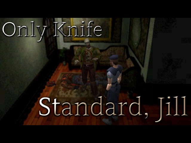 [PS1] Resident Evil 1 (Standard, Jill) {ONLY KNIFE} - 01. Введение в Survival Horror
