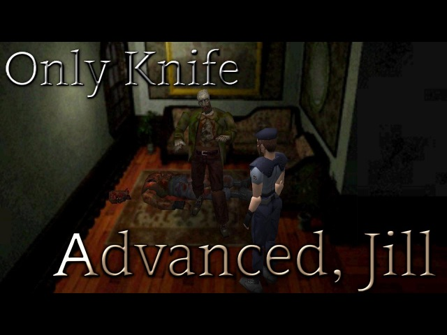 [PS1] Resident Evil 1 (Advanced, Jill) {ONLY KNIFE} - 08. Паук и паутина