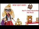 EVER AFTER HIGH BACK TO SCHOOL APPLE WHITE ROOM TO STUDY DOLL REVIEW - NEW 2017 EAH PLAYSET