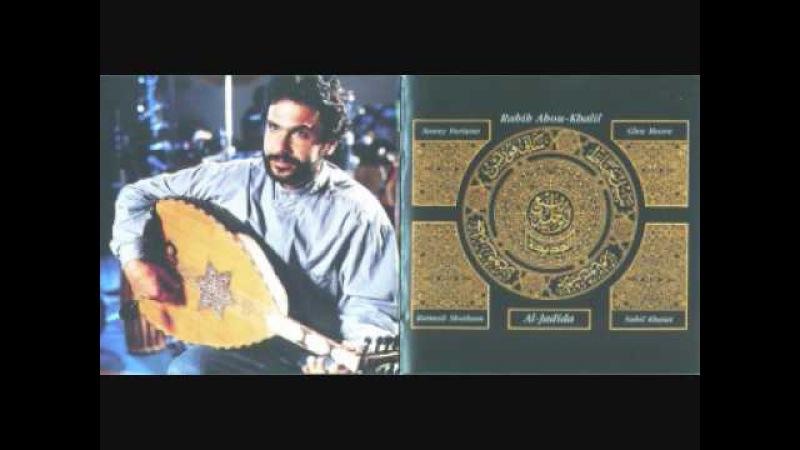 Rabih Abou Khalil - Al Jadida (full album)