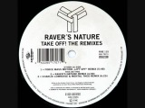 Raver's Nature - Take Off! (Charly Lownoise And Mental Theo Remix)