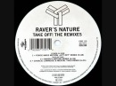Raver's Nature Take Off Charly Lownoise And Mental Theo Remix
