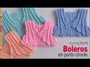 Boleros en punto choclo o maíz tejidos a crochet para bebés y niñas Tejiendo Perú