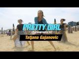 Maggie Lindemann - Pretty Girl choreography by Tatjana Gajanovic (Cheat Codes x CADE Remix)