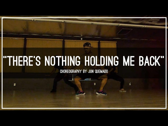 Shawn Mendes Theres Nothing Holding Me Back Choreography by Jun Quemado