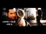 Lucifer ❖ Chloe | Love is
