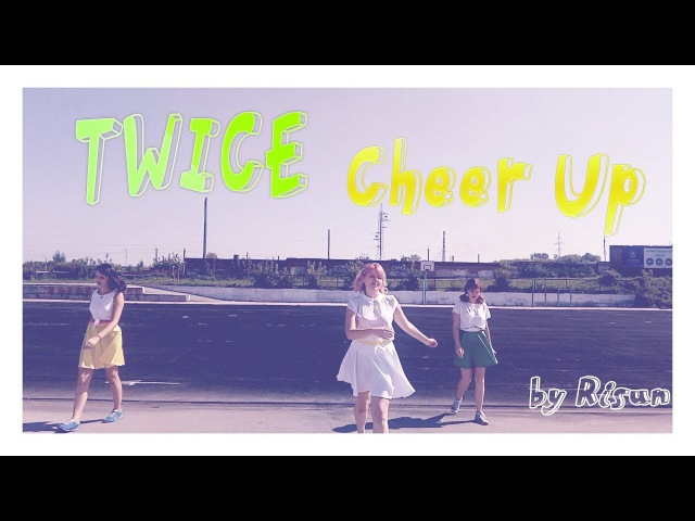 TWICE Cheer Up cover dance by Risun