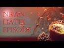 Nran Hatik. Episode 5