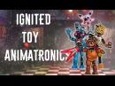FNAF Speed Edit Making Ignited Toy Animatronics